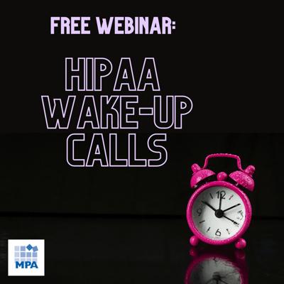 HIPAA Wake Up CAlls