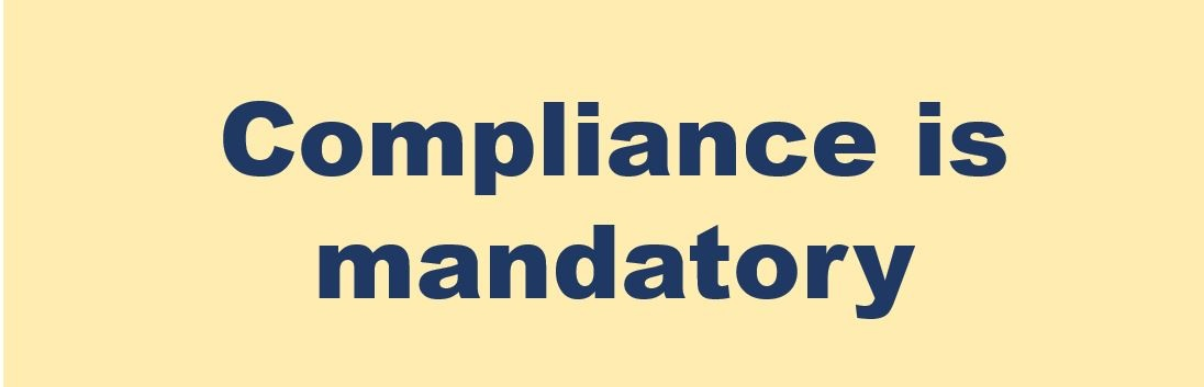 compliance is mandatory