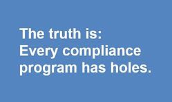 every compliance program has holes